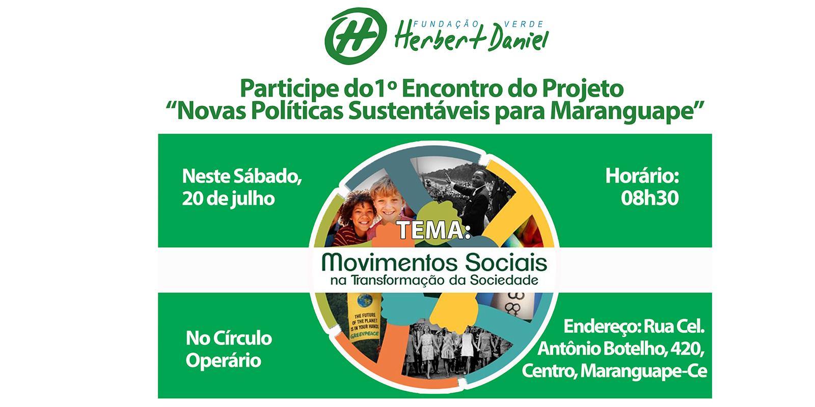 """Fundação Verde Herbert Daniel realiza 1º encontro do Projeto """"Novas Políticas Sustentáveis para Maranguape"""""""